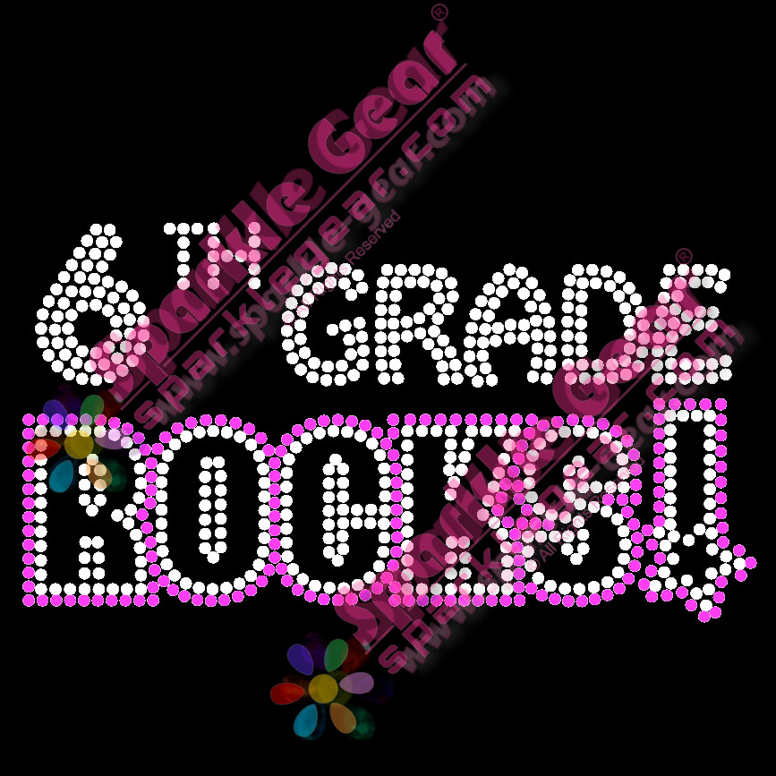 6th Grade Rocks Girls - Bling Transfers by Sparkle Gear |Sixth Grade Rocks